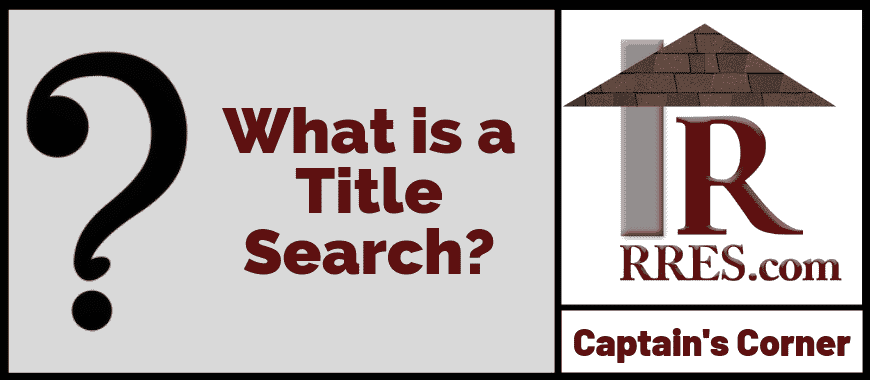 RRES.com What is a Title Search_