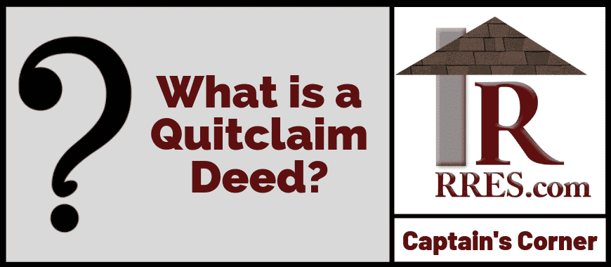 RRES.com What is a Quitclaim Deed_