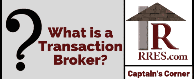 RRES.com What is a Transaction Broker_