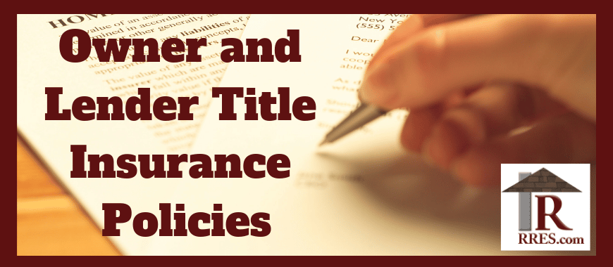RRES.com Rowlett Real Estate School Owner and Lender Title Insurance Policies