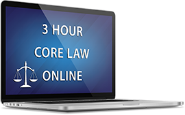 3 Hour Core Law Online Course