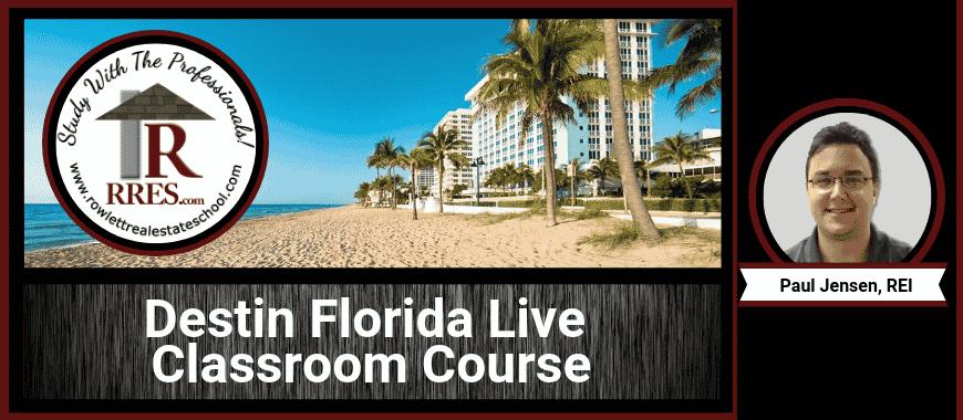 RRES.com Destin Florida Live Classroom Course