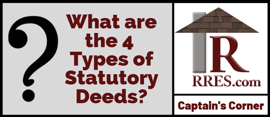 SM Version RRES.com What are the 4 Types of Satutory Deeds