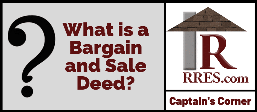 RRES.com What is a Bargain and Sale Deed