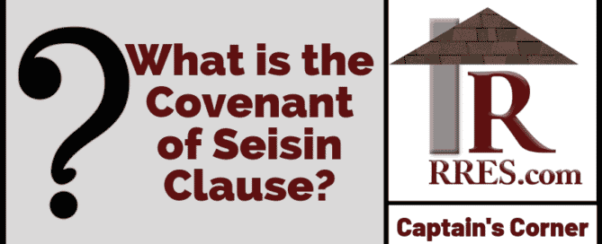 RRES.com What is the Covenant of Seisin Clause_